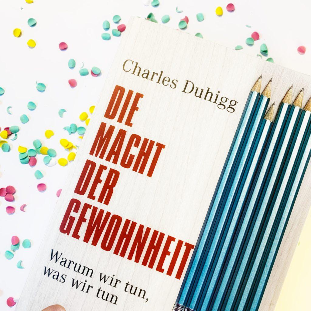 Die Macht der Gewohnheit - Charles Duhigg