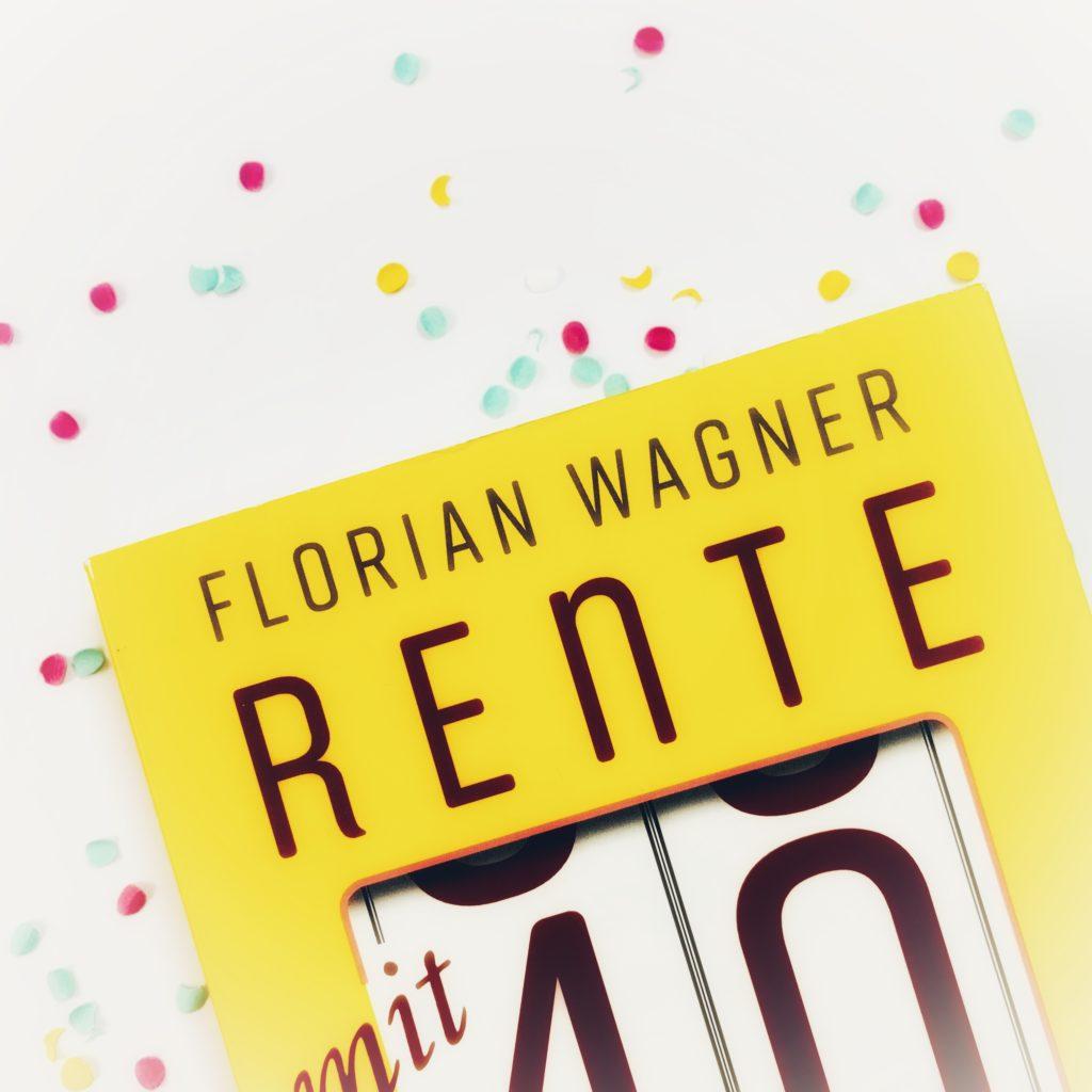 Frugalismus - Rente mit 40 - Florian Wagner